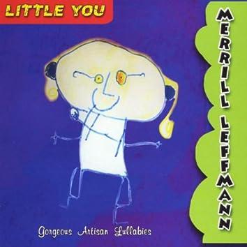 Little You - Gorgeous Artisan Lullabies