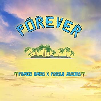 Forever (feat. Faraji Jacobs)