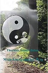 Mein energetischer Weg: Inspirationen, Erfahrungen und Erkenntnisse, um mit der Energie des Lebens im Einklang zu sein. Taschenbuch