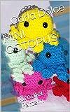 MINI OCTOPUS: Crochet Pattern (English Edition)