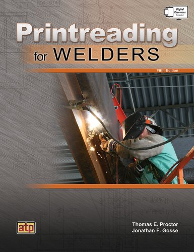 Compare Textbook Prices for Printreading for Welders 5th Edition ISBN 9780826930712 by Thomas E. Proctor,Jonathan F. Gosse
