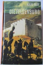 Die Felsenburg: Reisserzählung (His Karl-May-Bestseller) (German Edition)