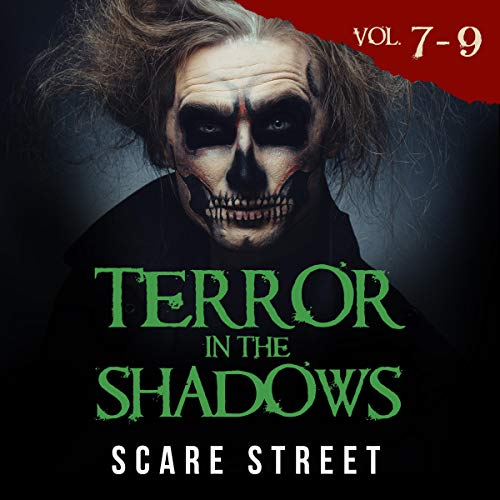 Terror in the Shadows, Volumes 7-9 cover art