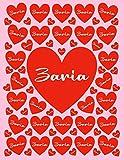 ZARIA: All Events Customized Name Gift for Zaria, Love Present for Zaria Personalized Name, Cute Zaria Gift for Birthdays, Zaria Appreciation, Zaria ... - Blank Lined Zaria Notebook (Zaria Journal)
