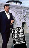 Johnny Cash at Folsom Prison: The Making of a Masterpiece, Revised and Updated (American Made Music Series)