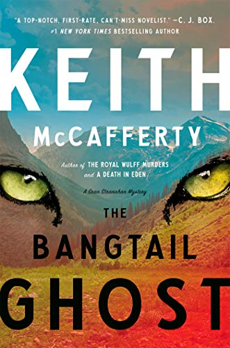 The Bangtail Ghost: A Sean Stranahan Mystery by [Keith McCafferty]