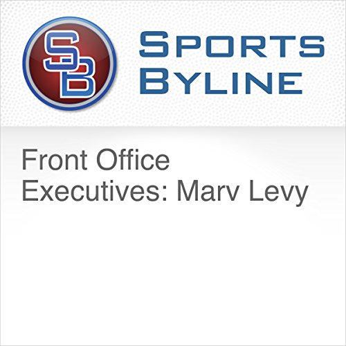 Front Office Executives: Marv Levy Audiobook By Ron Barr cover art