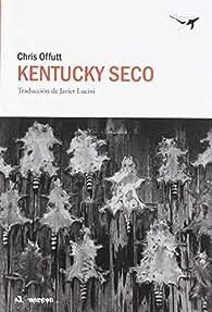Kentucky seco par Chris Offutt