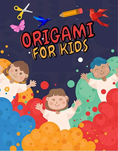 ORIGAMI FOR KIDS : origami for kids ages 8-12 - Origami Easter Crafts Activity - Origami From Easy To Advanced (English Edition)
