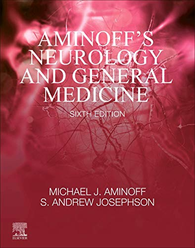 Compare Textbook Prices for Aminoff's Neurology and General Medicine 6 Edition ISBN 9780128193068 by Aminoff MD  DSc  FRCP, Michael J.,Josephson, S. Andrew