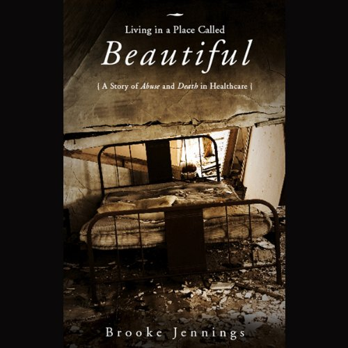 Living in a Place Called Beautiful audiobook cover art