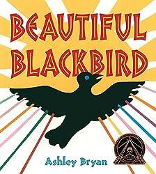 Beautiful Blackbird by Ashley Bryan