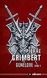 Gonelore, tome 1 - Les Arpenteurs