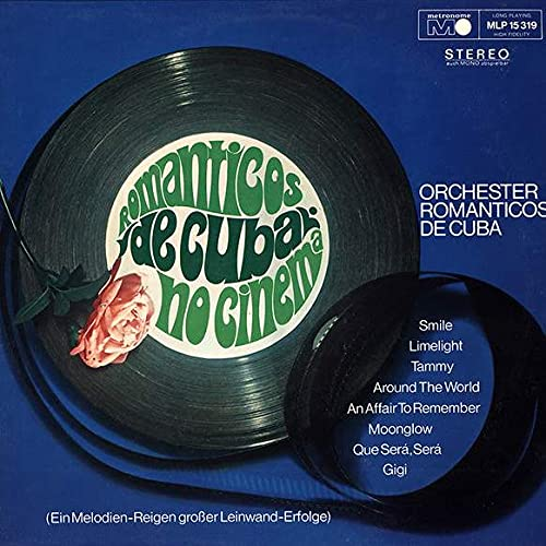 Orquestra Românticos De Cuba - Romanticos De Cuba No Cinema (Ein Melodien-Reigen Großer Leinwand-Erfolge) - Metronome - MLP 15.319, Metronome - MLP 15 319