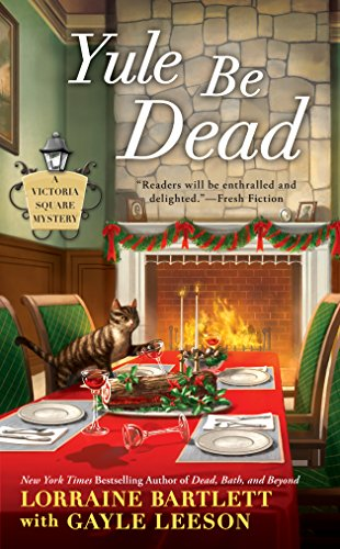 Yule Be Dead (Victoria Square Mystery Book 5) (English Edition)