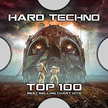 Hard Techno Top 100 Best Selling Chart Hits