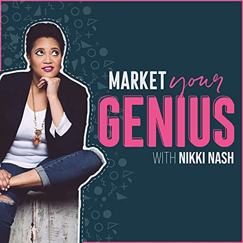 The Market Your Genius Podcast Podcast By Nikki Nash cover art