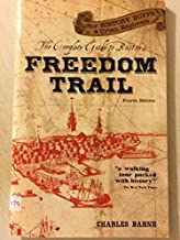 The Complete Guide to Boston's Freedom Trail