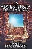 La Advertencia de Clarissa: En Español