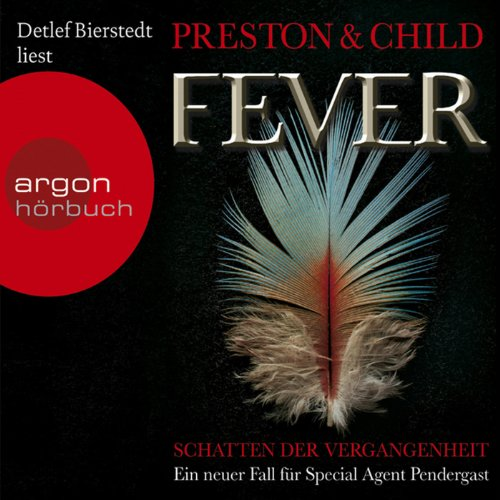 Fever: Schatten der Vergangenheit (Pendergast 10) audiobook cover art