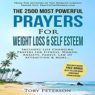 The 2500 Most Powerful Prayers for Weight Loss & Self Esteem audiobook cover art