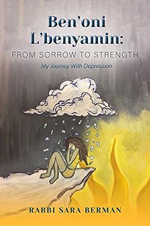 Ben'oni L'Benyamin: From Sorrow to Strength