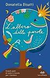 L'albero delle parole. Grandi poeti di tutto il mondo per i bambini