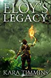 Eloy's Legacy (The Eloy Trilogy Book 3)