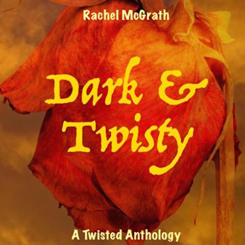Dark & Twisty audiobook cover art