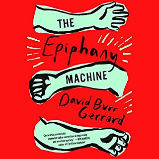 The Epiphany Machine audiobook cover art