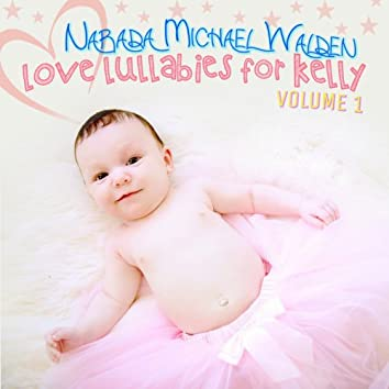 Love Lullabies for Kelly