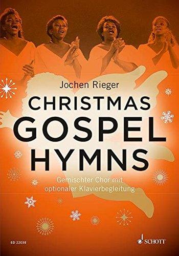 Christmas Gospel Hymns: gemischter Chor (SATB) und Klavier. Chorbuch.