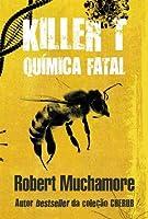 KILLER T: QUÍMICA FATAL (Portuguese Edition)