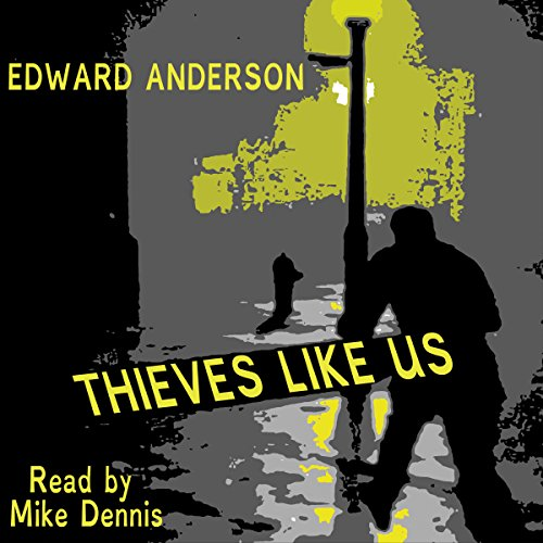 Thieves Like Us audiobook cover art