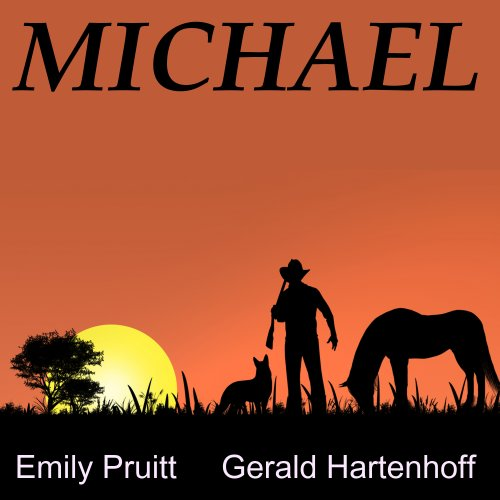Michael     Western - Dog Story              By:                                                                                                                                 Gerald Hartenhoff,                                                                                        Emily Pruitt                               Narrated by:                                                                                                                                 Dow Escalante                      Length: 1 hr and 13 mins     5 ratings     Overall 4.2