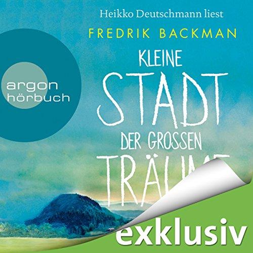 Kleine Stadt der großen Träume audiobook cover art