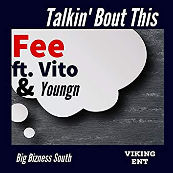Talking Bout This (feat. Vito & Youngn)