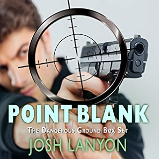 Point Blank: Five Dangerous Ground Novellas                   By:                                                                                                                                 Josh Lanyon                               Narrated by:                                                                                                                                 Derrick McClain                      Length: 20 hrs and 7 mins     72 ratings     Overall 4.6