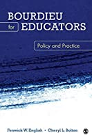 Bourdieu for Educators: Policy and Practice