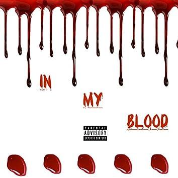 In My Blood (feat. Lil Steve)