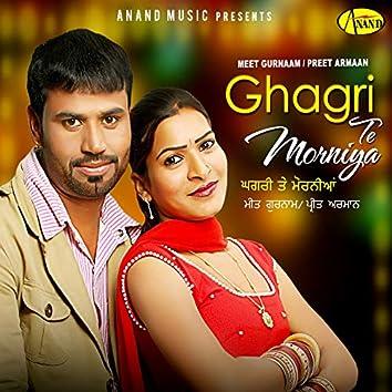 Ghagri Te Morniya (feat. Preet Armaan)