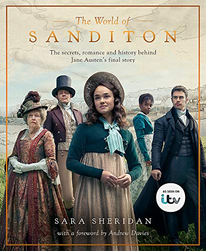 The World of Sanditon: The Official Companion to the ITV Series