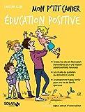 Mon p'tit cahier éducation positive