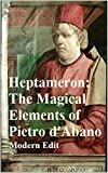 Heptameron: The Magical Elements of Pietro d'Abano, Modern Edit (English Edition)