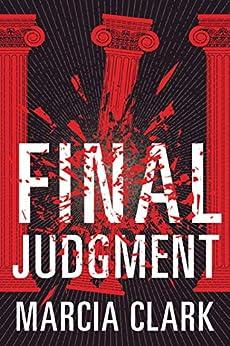 Final Judgment (Samantha Brinkman Book 4) by [Marcia Clark]