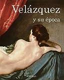 Velázquez y su época (Temporis)