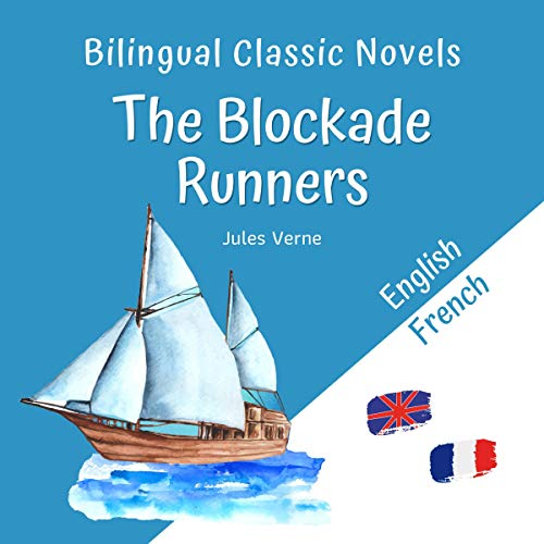 Bilingual Classic Novels - The Blockade Runners Titelbild