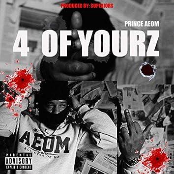 4 OF YOURZ (feat. DYLAN JENET)