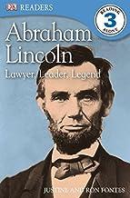 DK Readers L3: Abraham Lincoln: Lawyer, Leader, Legend (DK Readers Level 3)