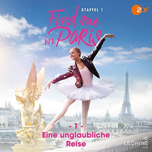 Eine unglaubliche Reise: Find me in Paris 1